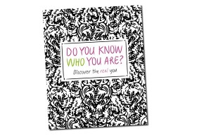 Do You Know Who You Are? Activity Book