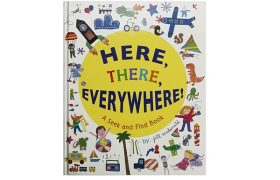 Here, There, And Everywhere – Seek-And-Find Book
